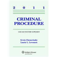 Criminal Procedure Case Supplement 2011