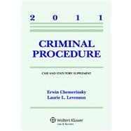 Criminal Procedure Case Supplement 2011