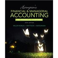 Horngren's Financial & Managerial Accounting, The Financial Chapters Plus MyAccountingLab with Pearson eText -- Access Card Package