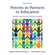 Parents as Partners in Education Families and Schools Working Together with Enhanced Pearson eText -- Access Card Package