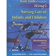 Study Guide to Accompany Wong's Nursing Care of Infants and Children
