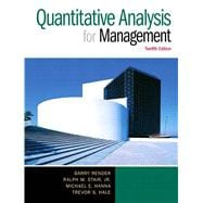 Quantitative Analysis for Management, 12/e