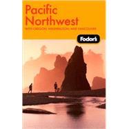 Fodor's Pacific Northwest, 17th Edition