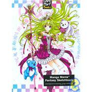 Manga Mania?: Fantasy Sketchbook