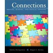 Connections Writing, Reading, and Critical Thinking