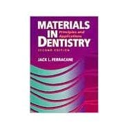 Materials in Dentistry Principles and Applications