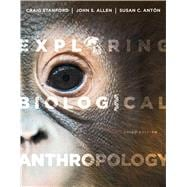 Exploring Biological Anthropology The Essentials
