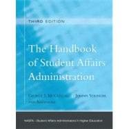 The Handbook of Student Affairs Administration (Sponsored by NASPA, Student Affairs Administrators in Higher Education)