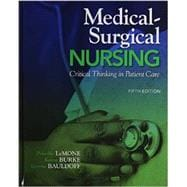 Medical-Surgical Nursing Critical Thinking in Patient Care Plus MyNursingLab with Pearson eText -- Access Card Package