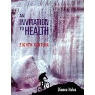 Invitation to Health (with InfoTrac)