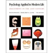 Psychology Applied to Modern Life With Infotrac: Adjustment in the 21st Century