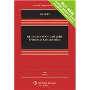 Regulation of Lawyers: Problems of Law & Ethics 10e