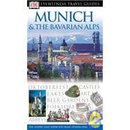 Munich and the Bavarian Alps