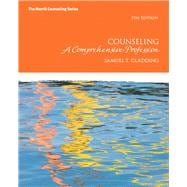 Counseling A Comprehensive Profession with MyCounselingLab without Pearson eText -- Access Card Package