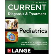 CURRENT Diagnosis and Treatment Pediatrics, Twenty-Second Edition
