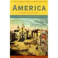 America: A Narrative History (Brief, Volume 1)