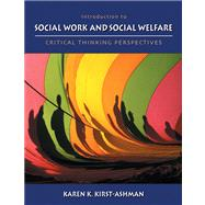 Introduction to Social Work and Social Welfare Critical Thinking Perspectives (with InfoTrac)