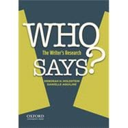 WHO SAYS? The Writer's Research