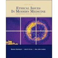 Ethical Issues in Modern Medicine : Contemporary Readings in Bioethics