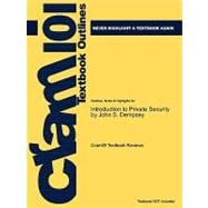 Outlines and Highlights for Introduction to Private Security by John S Dempsey, Isbn : 9780534558734