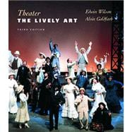 Theater : The Lively Art