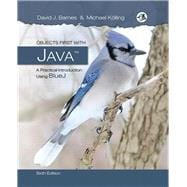 Objects First with Java: A Practical Introduction Using BlueJ, 6/e