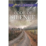 Code of Silence 9780373447367R