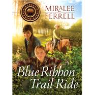 Blue Ribbon Trail Ride