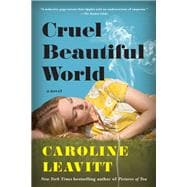 Cruel Beautiful World 9781616207373R