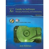 A+ Guide to Software : Managing, Maintaining, and Troubleshooting