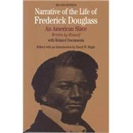Narrative of the Life of Frederick Douglass An American Slave, Written by Himself