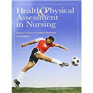 Health & Physical Assessment in Nursing Plus MyNursingLab with Pearson eText -- Access Card Package