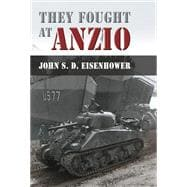 They Fought at Anzio