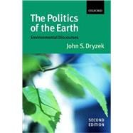 The Politics of the Earth Environmental Discourses