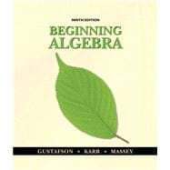 Student Solutions Manual for Gustafson/Karr/Massey's Beginning Algebra, 9th