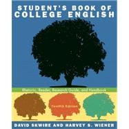 Student's Book of College English: Rhetoric, Reader, Research Guided Handbook Value Package (includes MyCompLab NEW Student Access )