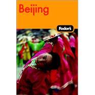 Fodor's Beijing, 1st Edition