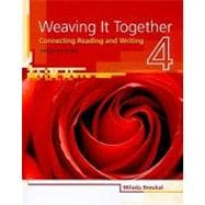 Weaving It Together 4 Connecting Reading and Writing