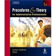Procedures and Theory for Administrative Professionals (with CD-ROM)