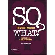 SO WHAT? The Writer's Argument