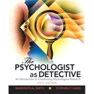 The Psychologist as Detective An Introduction to Conducting Research in Psychology