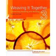 Weaving It Together 3 Connecting Reading and Writing