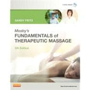 Mosby's Fundamentals of Therapeutic Massage (Book with DVDs)