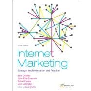 Internet Marketing : Strategy, Implementation and Practice
