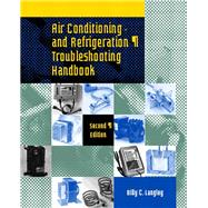 Air Conditioning and Refrigeration Troubleshooting Handbook 9780135787410R