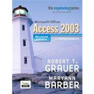 Exploring MS Office Access Comprehensive 2003 - Revised Edition