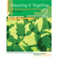 Weaving It Together 2 Connecting Reading and Writing