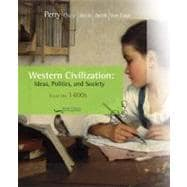 Western Civilization : Ideas, Politics, and Society - Since 1400