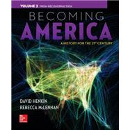 Becoming America Vol 2 w/ Connect Plus 1 Term Access Card
