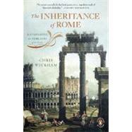 The Inheritance of Rome Illuminating the Dark Ages 400-1000